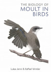 The Biology of Moult in Birds (cover)