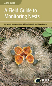 A Field Guide to Monitoring Nests cover