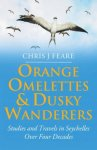 Orange Omelettes and Dusky Wanderers