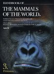 HANDBOOK OF THE MAMMALS  OF THE WORLD: VOLUME 3  – PRIMATES