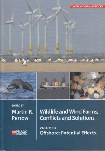 Wildlife and Wind Farms: Conflicts and solutions, Volume 3 (cover)